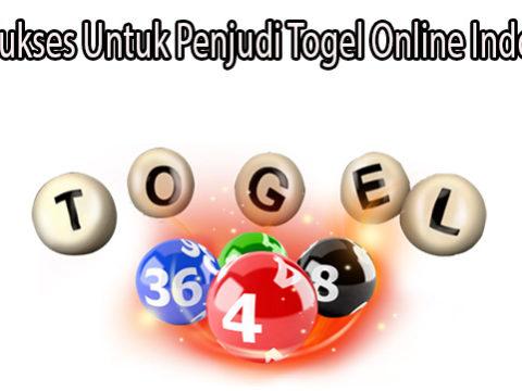 Tips Sukses Untuk Penjudi Togel Online Indonesia